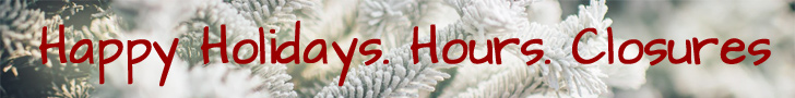 For Holidays closures click here
